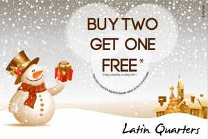 LatinQuarters_BuyTwoGetOneFreeOffer_Dec2012