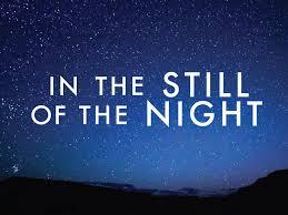 still night.
